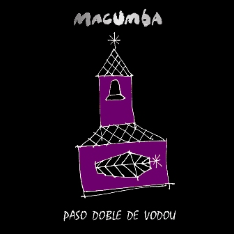 Image of MacUmba CD Cover for Paso Doble De Voodu